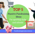 Passive fundraising ideas for sporting clubs and schools | Fundraising Mums