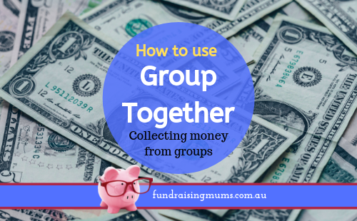 How to use Group Together | Fundraising Mums