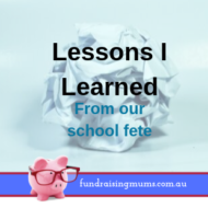 8 Lessons I Learned from Our School Fete