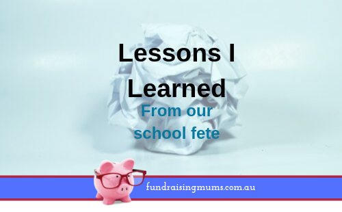 Mistakes to avoid with your next school fete | Fundraising Mums