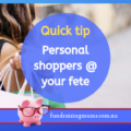 Personal shoppers at your fete | Fundraising Mums