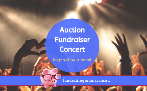How to run an Auction Fundraising Concert | Fundraising Mums