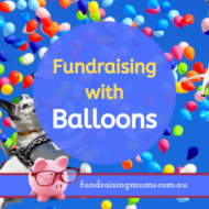 Balloon Fundraising Ideas