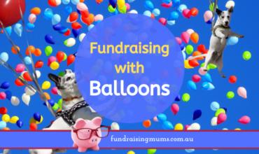 Balloon Fundraising Ideas