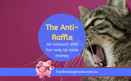 The Anti-raffle | Fundraising Mums